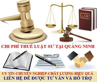 Chi phí thuê Luật sư tại Quảng Ninh