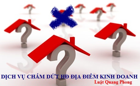 Dịch vụ chấm dứt hoạt động địa điểm kinh doanh tại Quảng Ninh