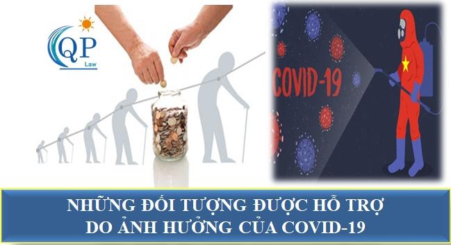 Những đối tượng được hưởng trợ cấp do ảnh hưởng của dịch Covid-19