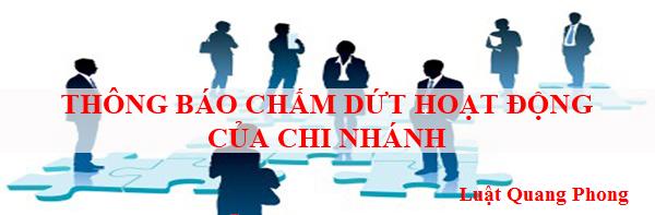 Thủ tục giải thể chi nhánh tại Quảng Ninh