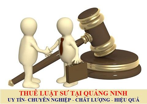 Thuê Luật sư tại Quảng Ninh