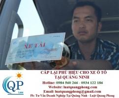 Cấp lại phù hiệu cho xe ô tô tại Quảng Ninh
