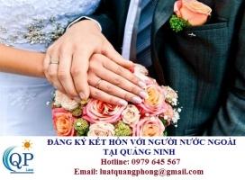 Đăng ký kết hôn với người nước ngoài tại Quảng Ninh