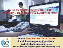 Đăng ký thông tin nhà thầu trên mạng đấu thầu quốc gia tại Quảng Ninh