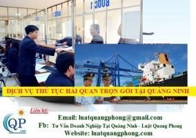 Dịch vụ thủ tục hải quan trọn gói tại Quảng Ninh