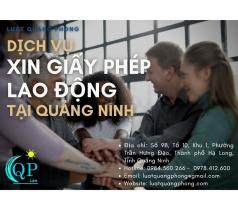 Dịch vụ xin giấy phép lao động tại Quảng Ninh