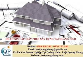 Hồ sơ xin cấp Giấy phép xây dựng tại Quảng Ninh