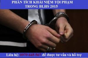 Phân tích khái niệm tội phạm trong bộ luật hình sự 2015