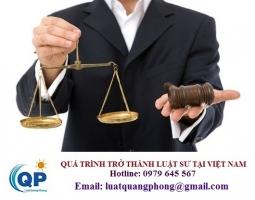 Quá trình trở thành luật sư tại Việt Nam