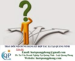 Thay đổi nội dung đăng ký hợp tác xã tại Quảng Ninh