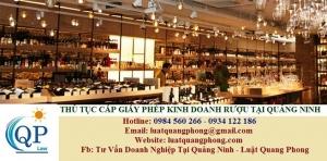 Thủ tục cấp Giấy phép kinh doanh rượu tại Quảng Ninh