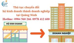 Thủ tục chuyển đổi hộ kinh doanh thành doanh nghiệp tại Quảng Ninh