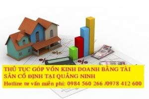 Thủ tục góp vốn kinh doanh bằng tài sản cố định tại Quảng Ninh