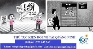Thủ tục kiện đòi nợ tại Quảng Ninh