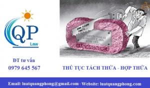 Thủ tục tách thửa hợp thửa tại Quảng Ninh
