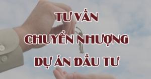 Tư vấn chuyển nhượng dự án đầu tư tại Quảng Ninh