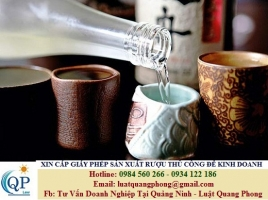 Xin cấp Giấy phép sản xuất rượu thủ công nhằm mục đích kinh doanh tại Quảng Ninh