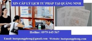 Xin cấp lý lịch tư pháp tại Quảng Ninh