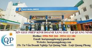 Xin giấy phép kinh doanh xăng dầu tại Quảng Ninh