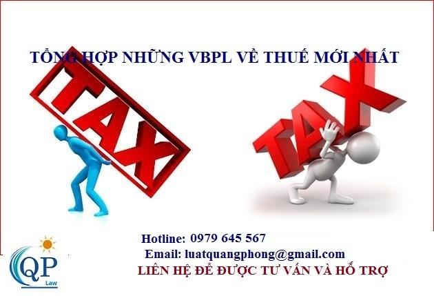Tổng hợp các văn bản pháp luật về thuế mới nhất hiện nay