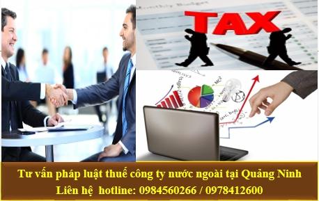 Tư vấn pháp luật thuế công ty nước ngoài tại Quảng Ninh