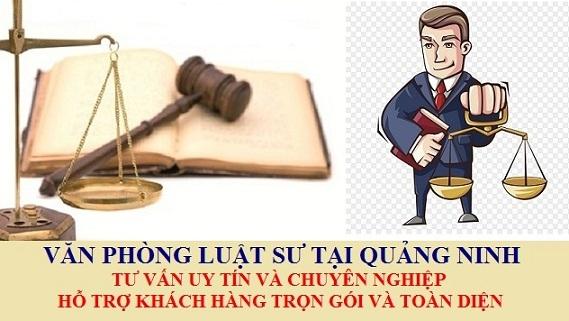 Văn phòng luật sư tại Quảng Ninh